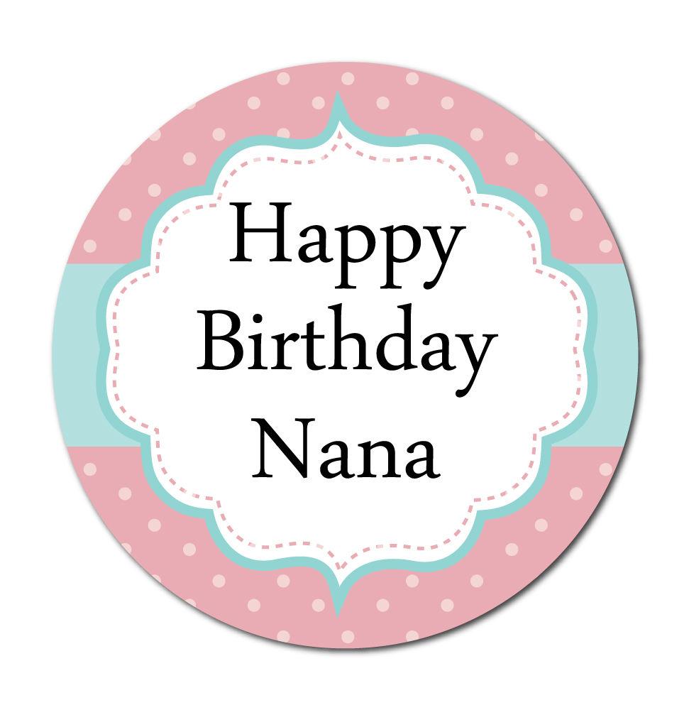 'Happy Birthday Nana' Stickers